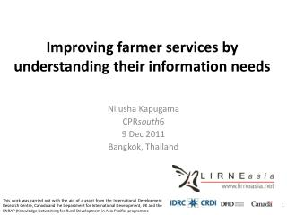Improving farmer services by understanding their information needs