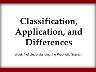 Classification, Application, and Differences