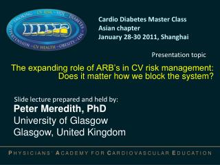The expanding role of ARB's in CV risk management:  Does  it matter how we block the system?