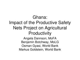 Ghana:   Impact of the Productive Safety Nets Project on Agricultural Productivity