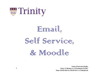 Email, Self Service, & Moodle