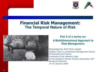 Financial Risk Management: The Temporal Nature of Risk