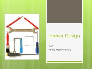 Interior Design I