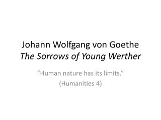 ‪Johann Wolfgang von Goethe‬ The Sorrows of Young Werther