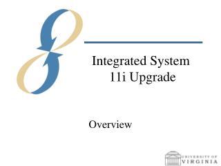 Integrated System  11i Upgrade