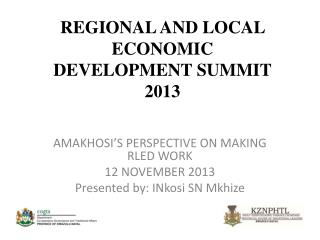 REGIONAL AND LOCAL ECONOMIC DEVELOPMENT SUMMIT 2013