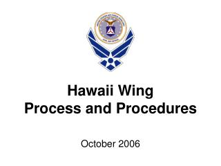 Hawaii Wing Process and Procedures