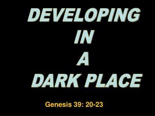 Genesis 39: 20-23