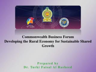 Commonwealth Business Forum Developing the Rural Economy for Sustainable Shared Growth