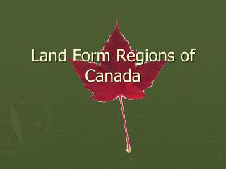 Land Form Regions of Canada
