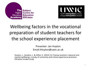 Wellbeing  factors in the vocational preparation of student teachers for the school experience placement