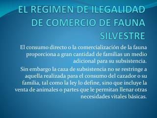 EL REGIMEN DE ILEGALIDAD DE COMERCIO DE FAUNA SILVESTRE