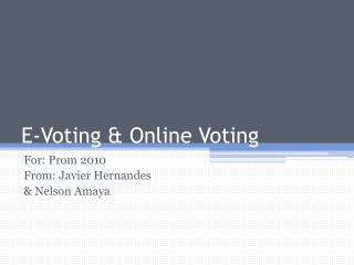 E- Voting  & Online  Voting