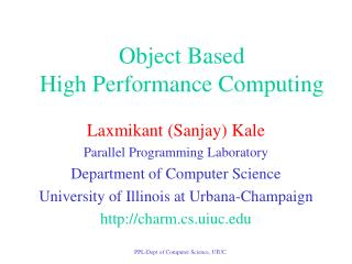 Object Based  High Performance Computing