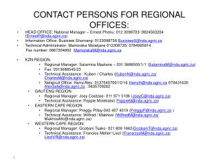 CONTACT PERSONS FOR REGIONAL OFFICES: