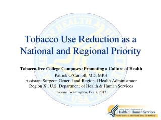 Tobacco Use Reduction as a National and Regional Priority