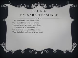Faults  By: Sara Teasdale