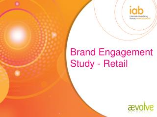 Brand Engagement Study - Retail