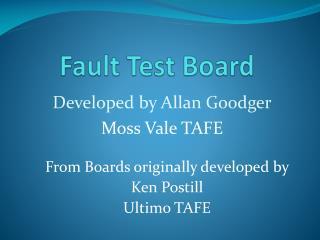 Fault Test Board