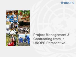 Project Management & Contracting from  a UNOPS Perspective