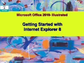 Microsoft Office 2010- Illustrated