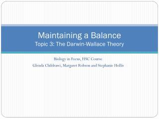 Maintaining a Balance Topic  3: The Darwin-Wallace Theory