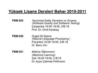 Yüksek Lisans Dersleri Bahar 2010-2011