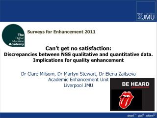 Learning from the NSS:  can�t get no satisfaction��