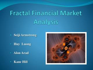 Fractal Financial Market Analysis