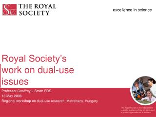 Royal Society's work on dual-use issues