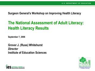 The National Assessment of Adult Literacy: Health Literacy ...