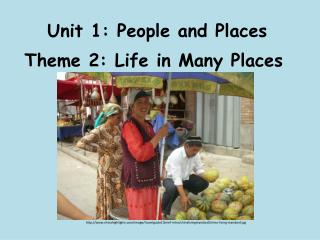 Unit 1: People and Places