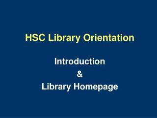 HSC Library Orientation