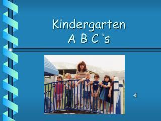 Kindergarten A B C 's