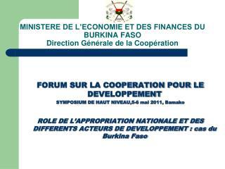MINISTERE DE L'ECONOMIE ET DES FINANCES DU BURKINA FASO Direction Générale de la Coopération