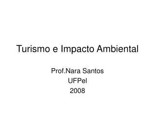 Turismo e Impacto Ambiental