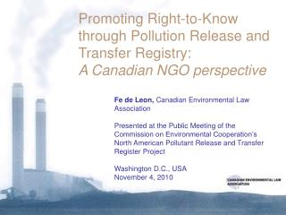 Promoting Right to Know through Pollution Release and Transfer Registry: A Canadian  NGO perspective