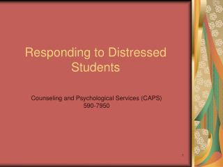 Responding to Distressed Students