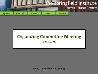 Organizing Committee Meeting June 30, 2010
