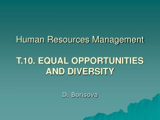 Human Resources Management T.10. EQUAL OPPORTUNITIES AND DIVERSITY