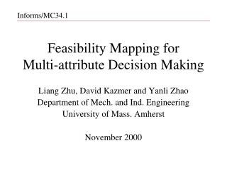 Feasibility Mapping for  Multi-attribute Decision Making