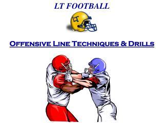 Offensive Line Techniques & Drills