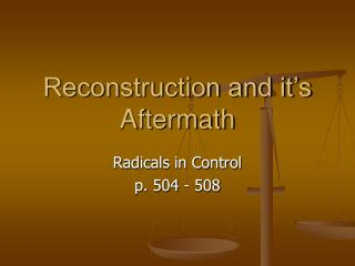 Reconstruction and it�s Aftermath