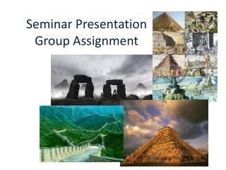 Seminar Presentation Group Assignment