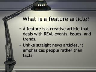 What is a feature article?