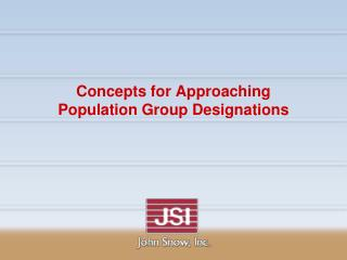 Concepts for Approaching Population Group Designations