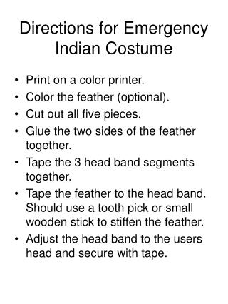Directions for Emergency Indian Costume