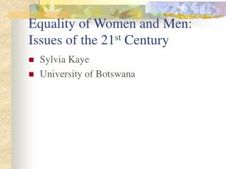 Equality of Women and Men: Issues of the 21st Century