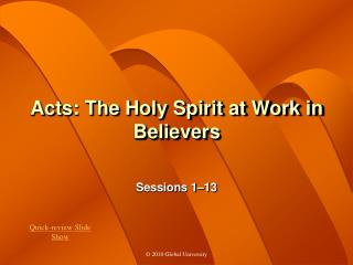Acts: The Holy Spirit at Work in Believers