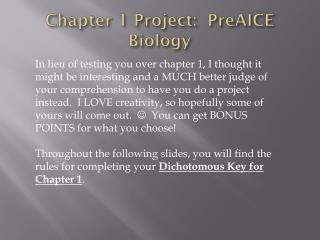 Chapter 1 Project:   PreAICE  Biology